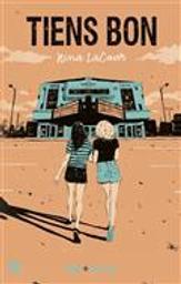 Tiens bon / Nina Lacour | LaCour , Nina. Auteur