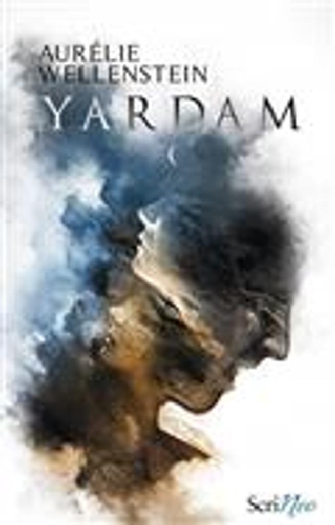 Yardam / Aurélie Wellenstein | Wellenstein, Aurélie. Auteur