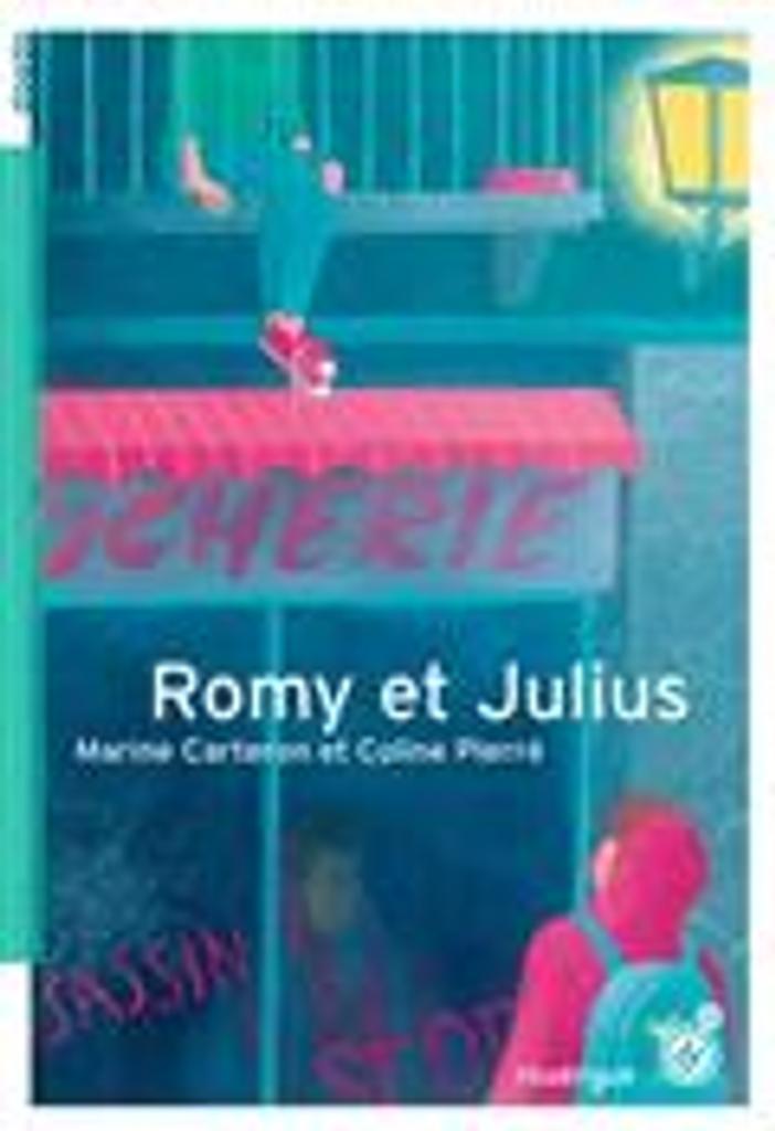Romy et Julius / Marine Carteron et Coline Pierré |