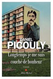 Longtemps je me suis couché de bonheur / Daniel Picouly   Picouly, Daniel. Auteur