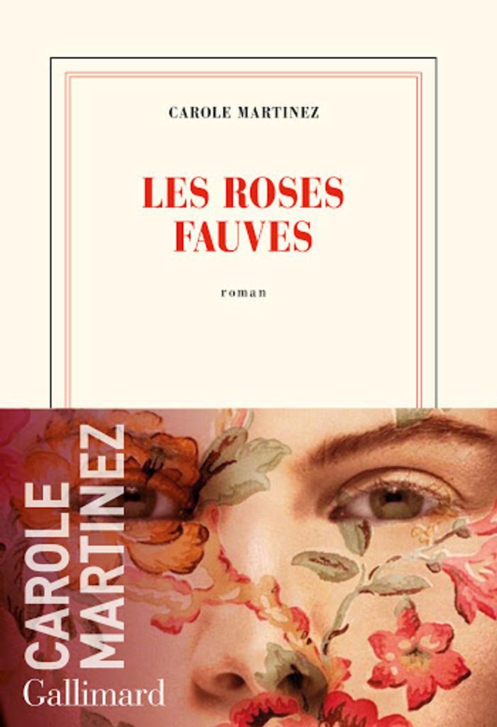 Les roses fauves / Carole Martinez  