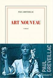 Art nouveau / Paul Greveillac | Greveillac, Paul. Auteur