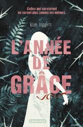 L'année de grâce / Kim Liggett   Liggett, Kim. Auteur